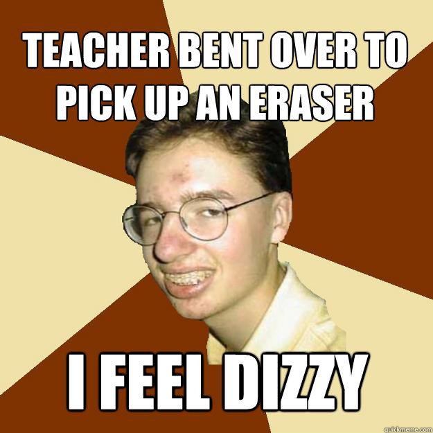 bending over Teacher