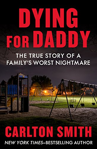 worst Daddy nightmare s
