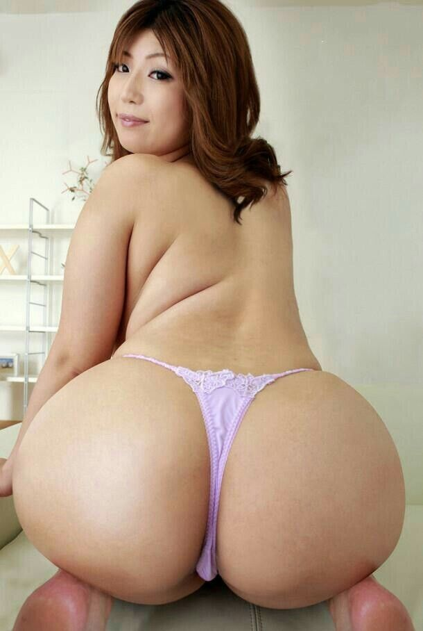 Big asian ass sex